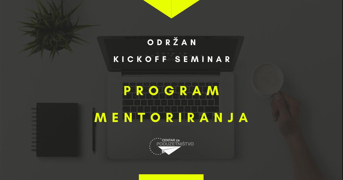Održan kickoff seminar - PROGRAM MENTORIRANJA